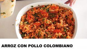 como cocinar arroz con pollo colombiano