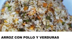 cómo preparar arroz con pollo y verduras