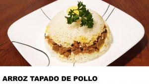 receta de arroz tapado de pollo