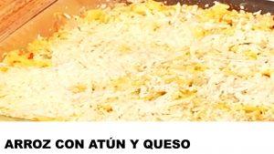 receta arroz con atún y queso