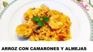 receta arroz con camarones y almejas