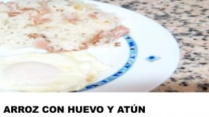 receta arroz con huevo y atún
