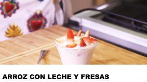 receta arroz con leche y fresas