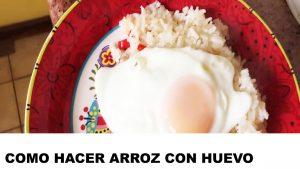 como cocinar arroz con huevo