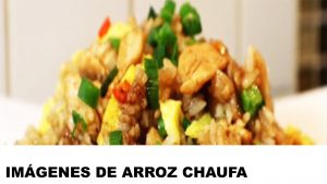 fotos de arroz chaufa