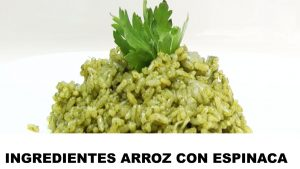 arroz con espinacas ingredientes