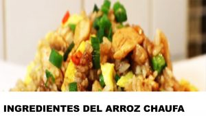 arroz chaufa ingredientes